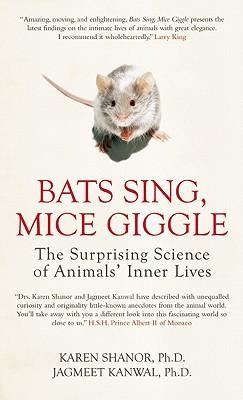 Bats Sing, Mice Giggle By Shanor, Karen/ Kanwal, Jagmeet